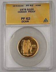 1976 Canada 100 One Hundred Dollar Gold Coin Anacs Pf-62 Proof Deep Cameo Dcam