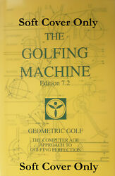 The Golfing Machine By Homer Kelley Ed. 7.2 Publish Date 06.24.21