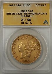 1897 20 Gold Double Eagle Anacs Au-50 Details Cleaned Breen-7325 Repunched Date