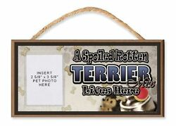 A Spoiled Rotten Terrier Mix Lives Here Dog Sign w Photo Pocket