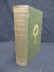 Native Tribes Of The Northern Territory Of Australia Spencer 1914 1st Ed U