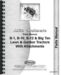 Allis Chalmers B-1 B-10 B-12 Lawn And Garden Tractor Parts Manual Ac-p-b-1 Etc