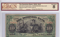 1910 The Dominion Bank 10 Canadian Note Andndash Bcs Graded V G 8 Andndash Countersigned