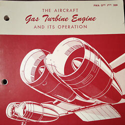 Pratt And Whitney The Gas Turbine Engine And Its Operation Manual
