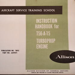 Allison T56-a-15 Turboprop Engine Service Training Manual