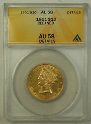 1901 Us Liberty Head Half Eagle 10 Gold Coin Anacs Au-58 Details Cleaned