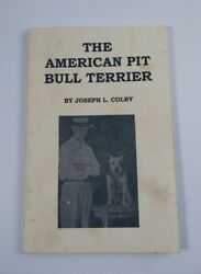 American Pit Bull Terrier : By Joseph L. Colby