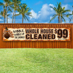 Whole House Cleaned 99 Advertising Vinyl Banner Flag Sign Large Thanksgiving