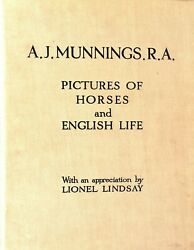 Pictures Of Horses And English Life A.j. Munnings R.a.