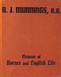'pictures Of Horses And English Life' By A.j. Munnings, Ra