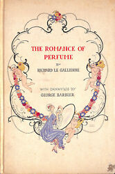 And039the Romance Of Perfumeand039 W/ Drawings By George Barbier 1928