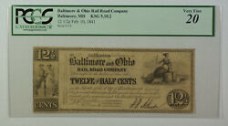 Feb. 10 1841 12 1/2 Cents Obsolete Currency Baltimore Ohio Rail Road Pcgs Vf-20