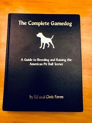 THE COMPLETE GAMEDOG  The American Pit Bull Terrier Book Signed Pit Bull Book