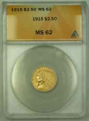 1915 2.50 Indian Quarter Eagle Gold Coin Anacs Ms-62 Krc