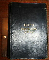 1843 HALL'S Travelling COUNTY Atlas COACH Rail Roads 46 Colour MAPS Complete
