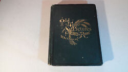 Old Time Pictures And Sheaves Of Rhyme By Benj F Taylor 1874