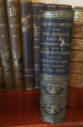 1877 Our First Century 100 Great Events In The History Of Our Country 1776-1876