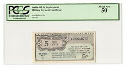 Series 461 Mpc 5andcent Replacement Us Military Payment Certificate Pcgs About New 50