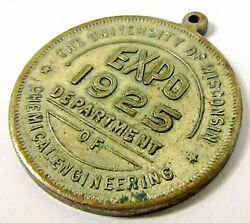1925 U. Wisconsin Expo Dept. Chemical Engineering Coin Token Medal Medallion