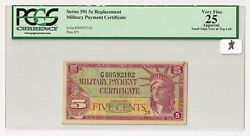 Series 591 Mpc 5andcent Replacement Military Script Andndash Pcgs Very Fine 25 Apparent