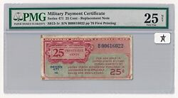 Series 471 MPC 25¢ Replacement Note PMG VF 25 NET Only One Finer! #S813-1r