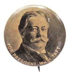 For President Wm. H. Taft 7/8 Pinback Button With Back Paper +
