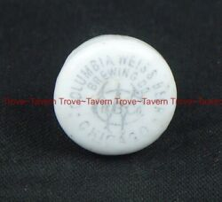 1890s Illinois Chicago Columbia Weiss Beer Brewing Co. Porcelain Bottle Stopper