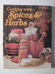 Cooking With Spices And Herbs 1975 Recipes- Poultry Seafood Soups Breads