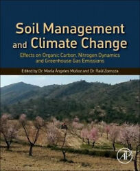 Soil Management and Climate Change: Effects on Organic Carbon Nitrogen