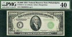 1934 $5000 bill ser # C00000029A in a PMG-40 holder from the Philly district.