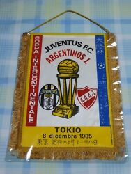 Juventus V Argentinos Jrs 1985 Fifa Toyota Club World Cup Pennant