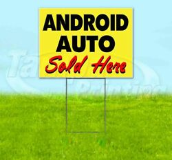 Android Auto Sold Here Yard Sign Corrugated Plastic Bandit Lawn Decor