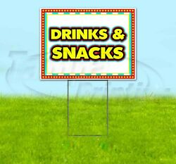 Drinks And Snacks Yard Sign Corrugated Plastic Bandit Lawn Decorations Usa