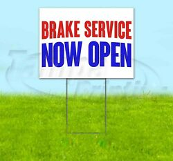 Brake Service Now Open Yard Sign Corrugated Plastic Bandit Lawn Decorations