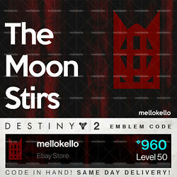 Destiny 2 The Moons Stirs Emblem In Hand Same Day Delivery