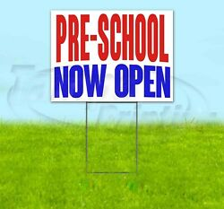 Pre-school Now Open Yard Sign Corrugated Plastic Bandit Lawn Decorations Usa