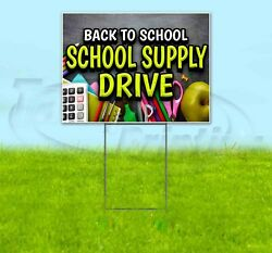 Back To School Supply Drive Yard Sign Corrugated Plastic Bandit Lawn Decorations