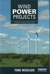 Wind Power Projects Theory And Practice Paperback By Wizelius Tore Brand...