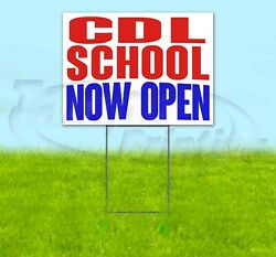 Cdl School Now Open Yard Sign Corrugated Plastic Bandit Lawn Decoration Usa