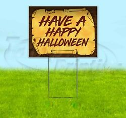 Have A Happy Halloween 18x24 Yard Sign Corrugated Plastic Bandit Lawn Usa Pirate