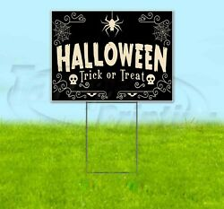 Halloween Trick Or Treat 18x24 Yard Sign Corrugated Plastic Bandit Lawn Business