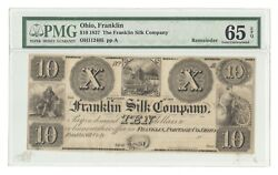Oh112405 Remainder 1837 10 Franklin Silk Company Oh Obsolete Note, Pmg 65 Epq