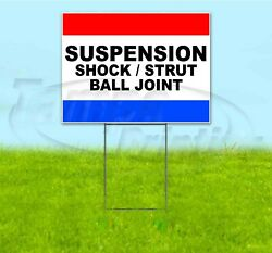 Suspension Shock Strut Ball Joint 18x24 Yard Sign With Stake Corrugated Bandit