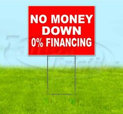 No Money Down 0 Financing 18x24 Yard Sign With Stake Corrugated Bandit Usa