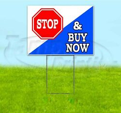 Stop And Buy Now 18x24 Yard Sign With Stake Corrugated Bandit Usa Business Deal