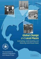 Global Change and Local Places : Estimating, Understanding, and Reducing Gree...