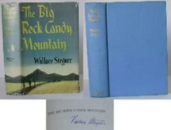 Wallace Stegner / The Big Rock Candy Mountain Signed 1943 005691