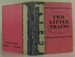 Margaret Wise Brown / Two Little Trains First Edition 1949 1307236