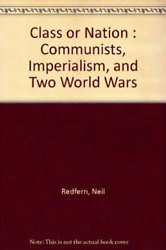 Redfern-class Or Nation Communists Imperialism And Two World Wars Bookh Neuf