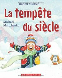 La Temp te Du Si cle Robert Munsch French Edition